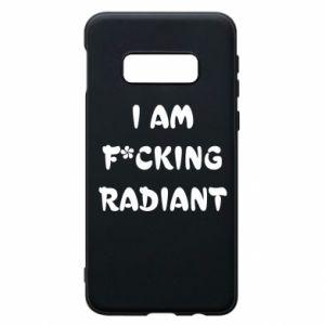 Etui na Samsung S10e I am fucking radiant