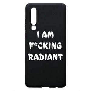 Etui na Huawei P30 I am fucking radiant