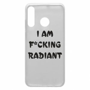 Etui na Huawei P30 Lite I am fucking radiant