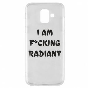 Etui na Samsung A6 2018 I am fucking radiant