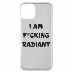 Etui na iPhone 11 I am fucking radiant