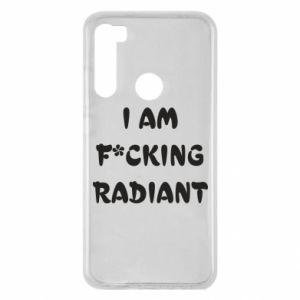 Etui na Xiaomi Redmi Note 8 I am fucking radiant