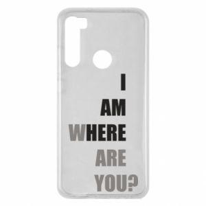 Etui na Xiaomi Redmi Note 8 I am where are you