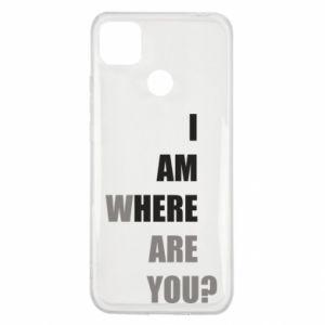 Etui na Xiaomi Redmi 9c I am where are you