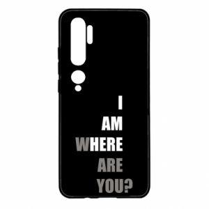 Etui na Xiaomi Mi Note 10 I am where are you