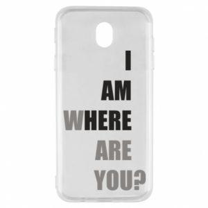 Etui na Samsung J7 2017 I am where are you