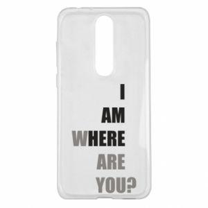 Etui na Nokia 5.1 Plus I am where are you