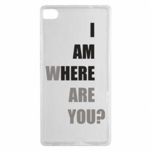 Etui na Huawei P8 I am where are you