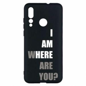 Etui na Huawei Nova 4 I am where are you