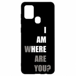 Etui na Samsung A21s I am where are you