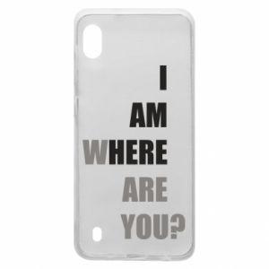 Etui na Samsung A10 I am where are you