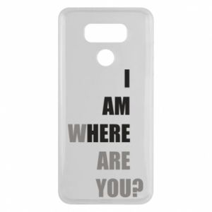 Etui na LG G6 I am where are you