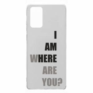 Etui na Samsung Note 20 I am where are you