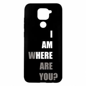 Etui na Xiaomi Redmi Note 9/Redmi 10X I am where are you