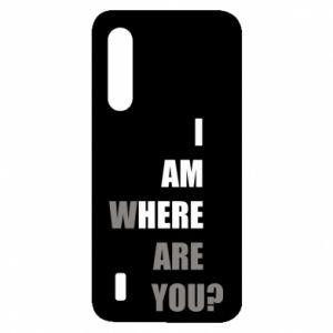 Etui na Xiaomi Mi9 Lite I am where are you