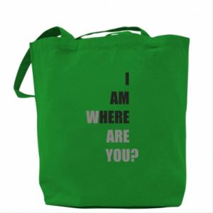 Bag I am where are you