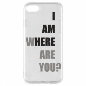 Etui na iPhone 7 I am where are you
