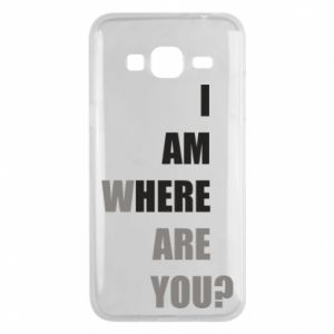 Phone case for Samsung J3 2016 I am where are you
