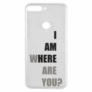 Etui na Huawei Y7 Prime 2018 I am where are you