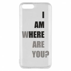 Phone case for Xiaomi Mi6 I am where are you
