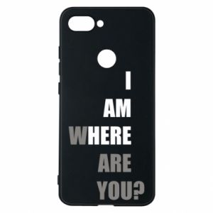 Phone case for Xiaomi Mi8 Lite I am where are you