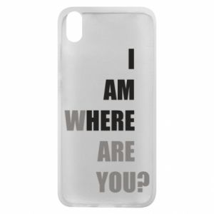 Phone case for Xiaomi Redmi 7A I am where are you