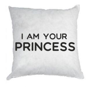Poduszka I am your princess