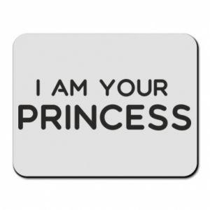 Podkładka pod mysz I am your princess