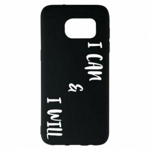 Samsung S7 EDGE Case I can & I will