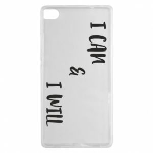 Huawei P8 Case I can & I will