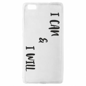 Huawei P8 Lite Case I can & I will