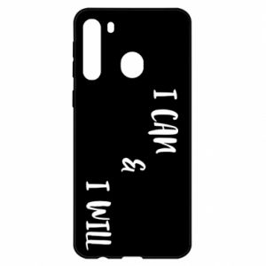 Samsung A21 Case I can & I will