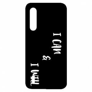 Xiaomi Mi9 Lite Case I can & I will