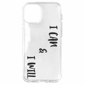 iPhone 12 Mini Case I can & I will