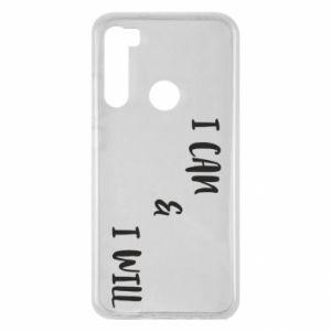 Xiaomi Redmi Note 8 Case I can & I will