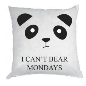 Pillow I can't bear mondays - PrintSalon