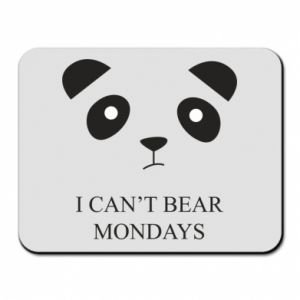 Mouse pad I can't bear mondays - PrintSalon