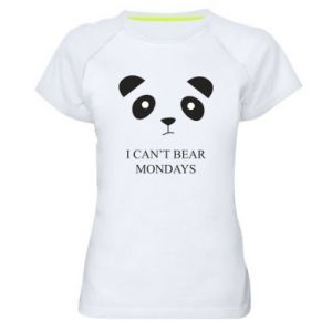 Women's sports t-shirt I can't bear mondays - PrintSalon
