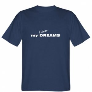 Koszulka I chase my dreams