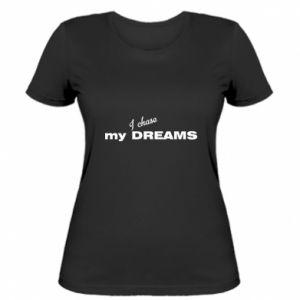 Damska koszulka I chase my dreams