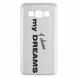 Etui na Samsung A3 2015 I chase my dreams