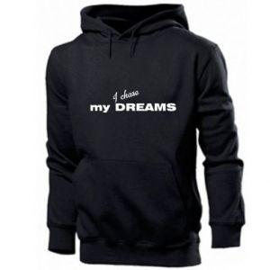 Męska bluza z kapturem I chase my dreams