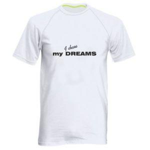 Męska koszulka sportowa I chase my dreams