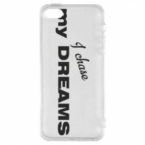 Etui na iPhone 5/5S/SE I chase my dreams