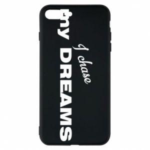 Etui na iPhone 7 Plus I chase my dreams