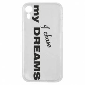 Etui na iPhone XR I chase my dreams