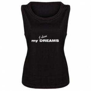 Damska koszulka bez rękawów I chase my dreams
