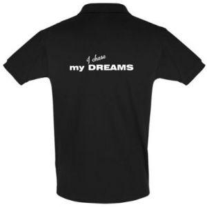 Koszulka Polo I chase my dreams