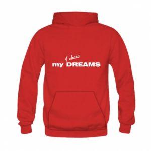 Bluza z kapturem dziecięca I chase my dreams