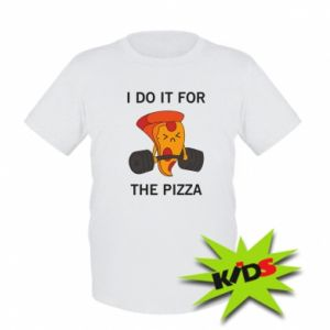 Dziecięcy T-shirt I do it for the pizza